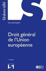Dernières parutions dans Sirey Université, Droit général de l'Union européenne. 11e édition