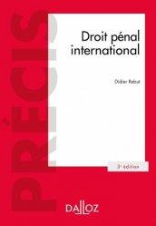 Dernières parutions dans Précis Dalloz, Droit pénal international. 3e édition