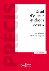 Dernières parutions sur Propriété littéraire et artistique, Droit d'auteur et droits voisins. Edition 2019