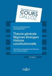 Dernières parutions dans Cours Dalloz, Droit constitutionnel contemporain. Tome 1, Théorie générale ; Les régimes étrangers ; Histoire, 10e édition