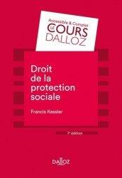 Nouvelle édition Droit de la protection sociale. 7e édition