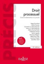 Dernières parutions dans Précis Dalloz, Droit processuel. Droits fondamentaux du procès, 10e édition