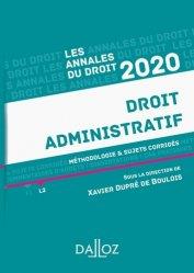 Dernières parutions dans Annales du Droit, Droit administratif. Méthodologie & sujets corrigés, Edition 2020