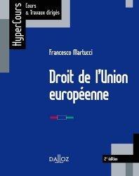 Dernières parutions dans HyperCours, Droit de l'Union européenne. 2e édition