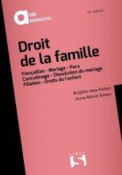 Dernières parutions sur Famille, Droit de la famille. 10e édition