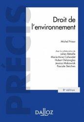 Dernières parutions sur Droit de l'environnement, Droit de l'environnement. 8e édition
