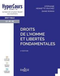 Dernières parutions sur Droits de l'homme, Droits de l'Homme et libertés fondamentales. 4e édition