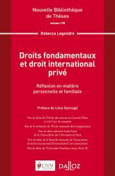 Dernières parutions dans Nouvelle Bibliothèque Thèses, Droits fondamentaux et droit international privé