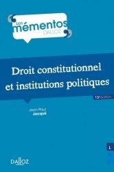 Dernières parutions sur Droit constitutionnel, Droit constitutionnel et institutions politiques - 13e ed.