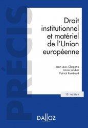 Dernières parutions dans Précis, Droit institutionnel et matériel de l'Union européenne - 13e ed.