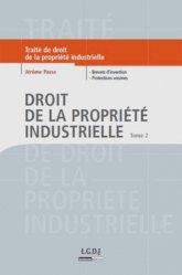 Dernières parutions dans Traités, Droit de la propriété industrielle. Tome 2, Brevets d'invention, protections voisines