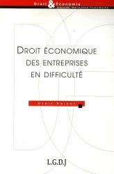 Dernières parutions dans Droit & Economie, Droit économique des entreprises en difficulté
