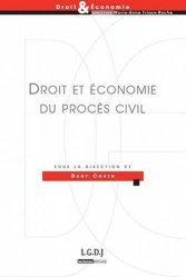 Dernières parutions dans Droit & Economie, Droit et économie du procès civil