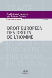 Dernières parutions dans Traités, Droit européen des droits de l'Homme. 2e édition