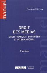 Dernières parutions sur Presse et audiovisuel, Droit des médias. Droit français, européen et international, 8e édition