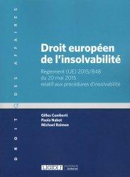Dernières parutions dans Droit des affaires, Droit européen de l'insolvabilité. Règlement (UE) 2015/848 du 20 mai 2015 relatif aux procédures d'insolvabilité