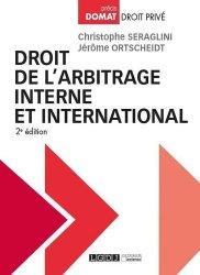 Dernières parutions sur Arbitrage, Droit de l'arbitrage interne et international. 2e édition