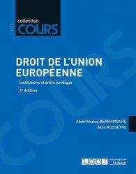 Dernières parutions dans Cours, Droit de l'Union européenne. Institutions et ordre juridique, 3e édition