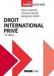 Dernières parutions dans Domat droit privé, Droit international privé. 12e édition