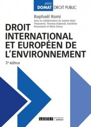 Dernières parutions sur Europe et environnement, Droit international et européen de l'environnement. 3e édition