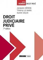 Dernières parutions dans Domat droit privé, Droit judiciaire privé. 7e édition