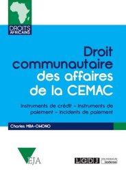 Dernières parutions dans Droits africains, Droit communautaire des affaires de la CEMAC. Instruments de crédit, Instruments de paiement, Incidents de paiement