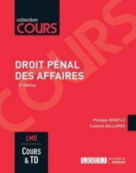 Dernières parutions dans Cours, Droit pénal des affaires. Cours & travaux dirigés Master 1, 2e édition