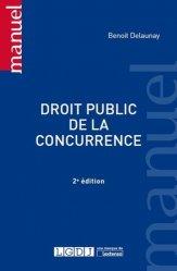 Nouvelle édition Droit public de la concurrence. 2e édition