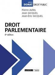 Dernières parutions sur Droit constitutionnel, Droit parlementaire 6eme ed