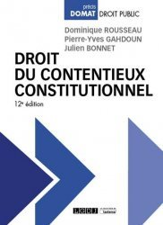 Dernières parutions sur Droit constitutionnel, Droit du contentieux constitutionnel