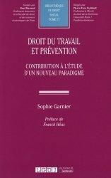 Dernières parutions dans Bibliothèque de droit social, Droit du travail et prévention