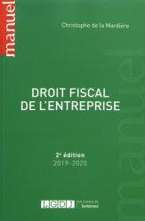 Dernières parutions dans Manuels, Droit fiscal de l'entreprise. Edition 2019-2020