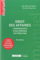 Dernières parutions dans Manuels, Droit des affaires. Commerçants, concurrence, distribution, 10e édition