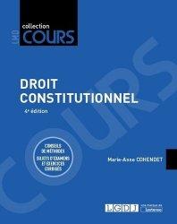 Dernières parutions dans Cours, Droit constitutionnel. Conseils de méthodes, sujets d'examens et exercices corrigés, 4e édition