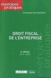 Dernières parutions sur Fiscalité d'entreprise, Droit fiscal de l'entreprise. Edition 2019-2020