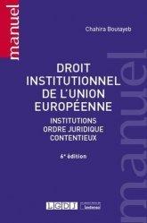 Dernières parutions dans Manuels, Droit institutionnel de l'Union européenne