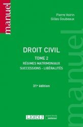 Dernières parutions sur Droit des régimes matrimoniaux, Droit civil. Tome 2, Régimes matrimoniaux, successions, liberalités, 31e édition