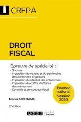 Dernières parutions dans CRFPA, Droit fiscal. Sources, imposition du revenu et du patrimoine des personnes physiques, 2e édition