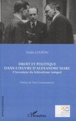 Dernières parutions dans Inter-National, Droit et politique dans l'oeuvre d'Alexandre Marc. L'inventeur du fédéralisme intégral