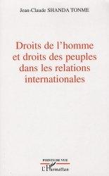Dernières parutions dans Points de vue, Droits de l'homme et droits des peuples dans les relations internationales