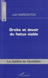 Dernières parutions dans La justice au quotidien, Droits et devoir du foetus viable