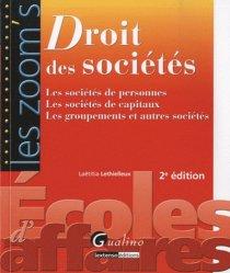 Dernières parutions dans Les Zoom's, Droit des sociétés. Les sociétés de personnes, les sociétés de capitaux, les groupements et autres sociétés, 2e édition