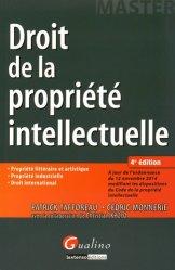 Dernières parutions dans Master, Droit de la propriété intellectuelle. 4e édition