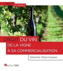Dernières parutions sur Viticulture, Droit de la vigne et du vin