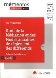 Dernières parutions dans Mémentos, Droit de la médiation et des modes amiables de règlement des différends. Edition 2019-2020