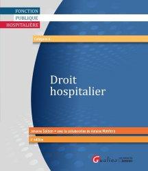 Dernières parutions sur Droit médical et hospitalier, Droit hospitalier