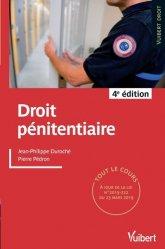 Dernières parutions sur Criminologie , droit pénitentiaire, Droit pénitentiaire. 4e édition