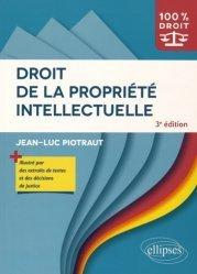Dernières parutions dans 100% DROIT, Droit de la propriété intellectuelle. 3e édition