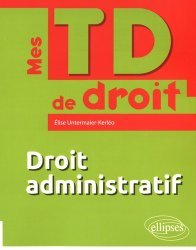 Dernières parutions dans Mes TD de droit, Droit administratif