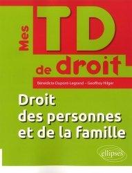 Dernières parutions dans Mes TD de droit, Droit des personnes et de la famille